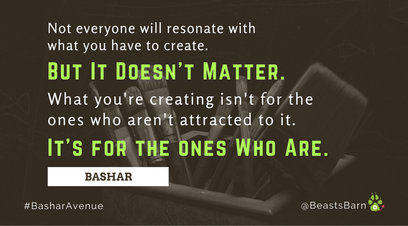 Bashar Message to Any Type of Artists
